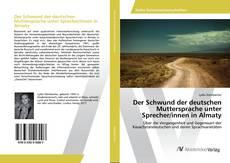 Capa do livro de Der Schwund der deutschen Muttersprache unter Sprecher/innen in Almaty