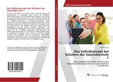 Bookcover of Das Selbstkonzept bei Schülern der Sekundarstufe 1
