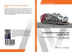 Couverture de Competitive strategies and supply chain