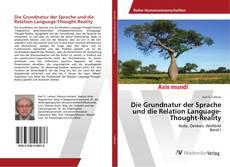 Capa do livro de Die Grundnatur der Sprache und die Relation Language-Thought-Reality