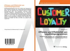 Bookcover of Effizienz und Effektivität von Loyalitätsprogrammen