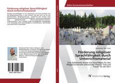 Förderung religiöser Sprachfähigkeit durch Unterrichtsmaterial kitap kapağı