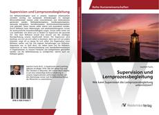 Bookcover of Supervision und Lernprozessbegleitung
