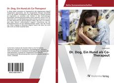 Capa do livro de Dr. Dog, Ein Hund als Co-Therapeut