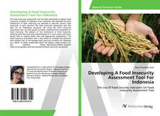 Bookcover of Developing A Food Insecurity Assessment Tool For Indonesia