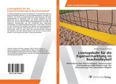 Couverture de Lizenzgebühr für die Eigenvermarktung im Beachvolleyball