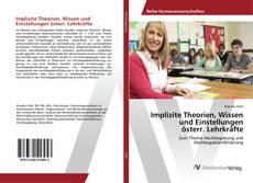 Buchcover von Implizite Theorien, Wissen und Einstellungen österr. Lehrkräfte