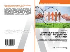 Couverture de Einarbeitungskonzepte für Flüchtlinge - Möglichkeiten und Grenzen