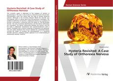 Copertina di Hysteria Revisited: A Case Study of Orthorexia Nervosa