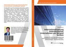 Buchcover von Internationalisierung österreichischer Unternehmen am Beispiel Serbien