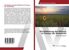 Buchcover von Die Bedeutung des Mitleids im Prozess der Sterbehilfe