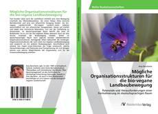 Buchcover von Mögliche Organisationsstrukturen für die bio-vegane Landbaubewegung
