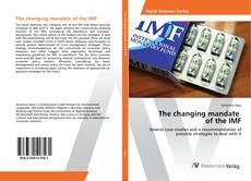 Обложка The changing mandate of the IMF
