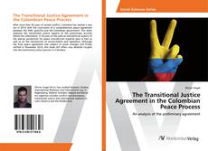 The Transitional Justice Agreement in the Colombian Peace Process kitap kapağı