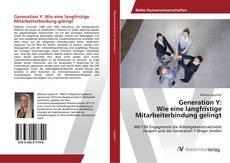 Borítókép a  Generation Y: Wie eine langfristige Mitarbeiterbindung gelingt - hoz
