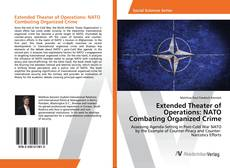 Bookcover of Extended Theater of Operations: NATO Combating Organized Crime