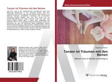 Bookcover of Tanzen ist Träumen mit den Beinen