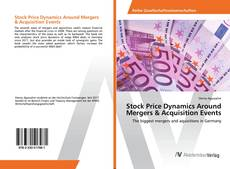 Bookcover of Stock Price Dynamics Around Mergers & Acquisition Events