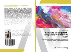 "Pantscho Wladigeroff - Rhapsodie ""Vardar"" und ""Lied"" kitap kapağı"