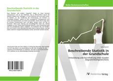 Bookcover of Beschreibende Statistik in der Grundschule