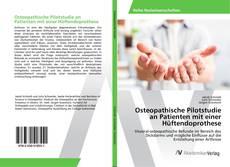 Bookcover of Osteopathische Pilotstudie an Patienten mit einer Hüftendoprothese