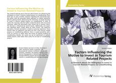 Bookcover of Factors Influencing the Motive to Invest in Tourism Related Projects