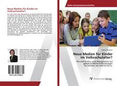 Buchcover von Neue Medien für Kinder im Volksschulalter?
