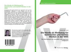 Portada del libro de Die Hände als Werkzeug für technisches und textiles Werken in der NMS