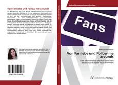 Bookcover of Von Fanliebe und Follow me arounds