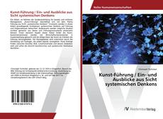 Portada del libro de Kunst-Führung / Ein- und Ausblicke aus Sicht systemischen Denkens