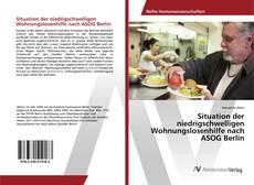 Situation der niedrigschwelligen Wohnungslosenhilfe nach ASOG Berlin kitap kapağı