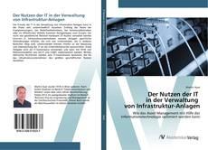 Обложка Der Nutzen der IT in der Verwaltung von Infrastruktur-Anlagen