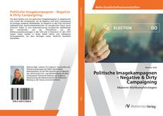 Buchcover von Politische Imagekampagnen - Negative & Dirty Campaigning