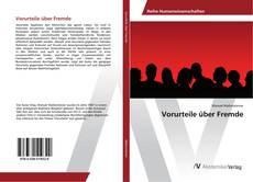 Buchcover von Vorurteile über Fremde