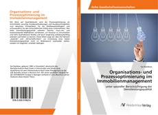 Portada del libro de Organisations- und Prozessoptimierung im Immobilienmanagement