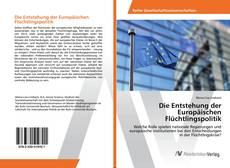 Die Entstehung der Europäischen Flüchtlingspolitik kitap kapağı