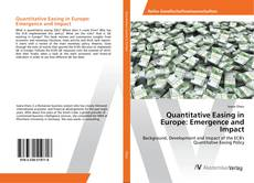 Bookcover of Quantitative Easing in Europe: Emergence and Impact