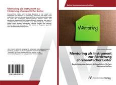 Mentoring als Instrument zur Förderung ehrenamtlicher Leiter kitap kapağı