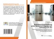 Bookcover of Risikoberichterstattung unter Berücksichtigung von Solvency II in VU