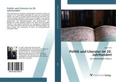 Politik und Literatur im 20. Jahrhundert kitap kapağı