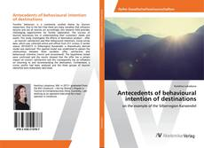 Bookcover of Antecedents of behavioural intention of destinations