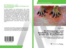 Portada del libro de Ein Bewegungs - und Beschäftigungsangebot für Kinder von Asylsuchenden