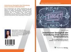 Bookcover of Intentionen bezüglich der Gründung eines sozialen Unternehmens