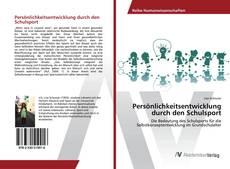 Buchcover von Persönlichkeitsentwicklung durch den Schulsport