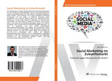 Bookcover of Social Marketing im Zukunftsmarkt