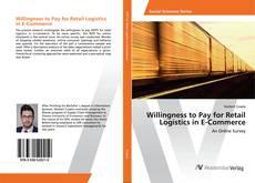 Copertina di Willingness to Pay for Retail Logistics in E-Commerce