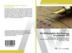 Couverture de Die Philosophie des Vortrags im galanten Stil