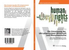 Bookcover of Die Umsetzung der UN-Leitprinzipien Wirtschaft und Menschenrechte