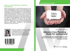 Bookcover of Advance Care Planning - Made for Switzerland