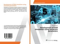 Capa do livro de Development of FEM simulation using uncertain parameters